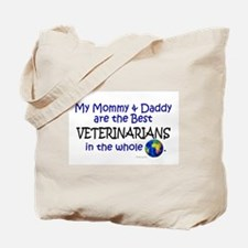 Best Veterinarians In The World Tote Bag