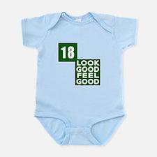 18 Look Good Feel Good Birthday Infant Bodysuit