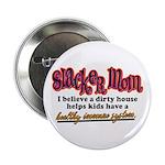 Slacker Mom Immune System Button