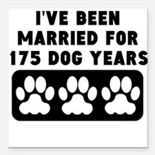 "25th Anniversary Dog Years Square Car Magnet 3"" x"