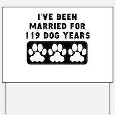 17th Anniversary Dog Years Yard Sign