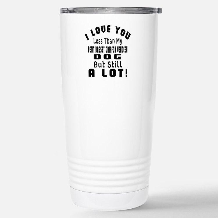 Petit Basset Griffon Ve Stainless Steel Travel Mug