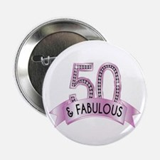 "50 & Fabulous Diamonds 2.25"" Button (100"