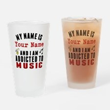 Addicted To Music Drinking Glass