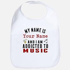 Addicted To Music Bib