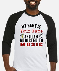 Addicted To Music Baseball Jersey