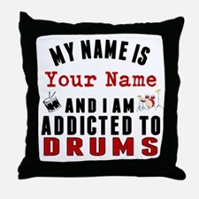 Addicted To Drums Throw Pillow