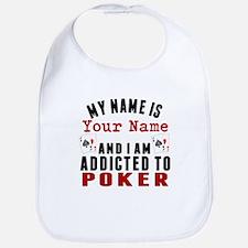 Addicted To Poker Bib
