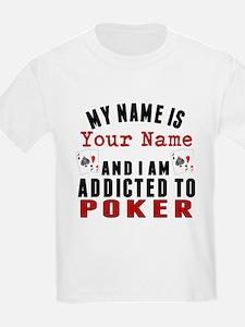 Addicted To Poker T-Shirt