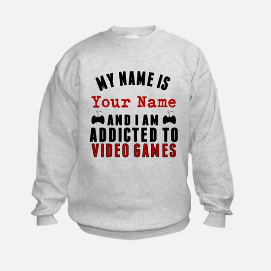 Addicted To Video Games Sweatshirt
