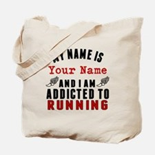 Addicted To Running Tote Bag