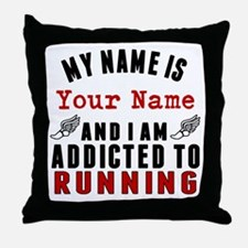Addicted To Running Throw Pillow