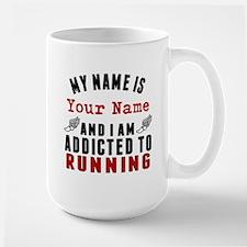 Addicted To Running Mugs