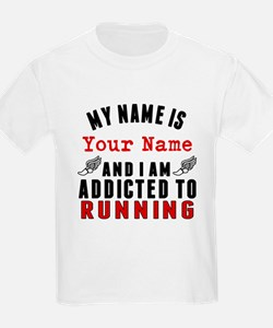 Addicted To Running T-Shirt