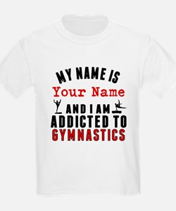 Addicted To Gymnastics T-Shirt