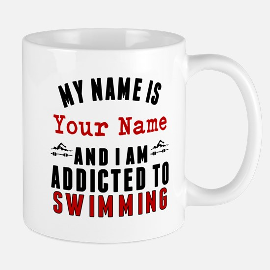 Addicted To Swimming Mugs