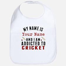 Addicted To Cricket Bib