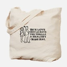 Healthy Crime Tote Bag