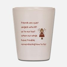 FRIENDS ARE... Shot Glass