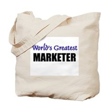 Worlds Greatest MARKETER Tote Bag