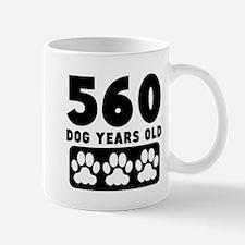 560 Dog Years Old Mugs
