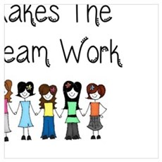 Teamwork Makes The Dream Work Poster