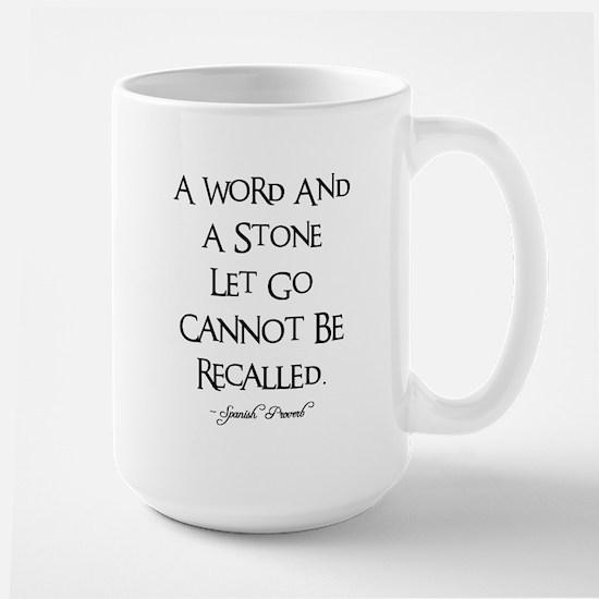A WORD AND A STONE... Large Mug