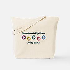 GRANDMA IS MY NAME Tote Bag