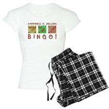 HAPPINESS IS YELLING BINGO! Pajamas