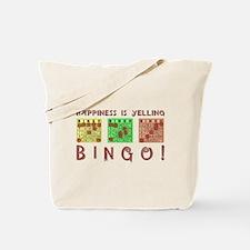 HAPPINESS IS YELLING BINGO! Tote Bag