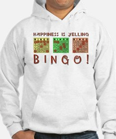 HAPPINESS IS YELLING BINGO! Hoodie