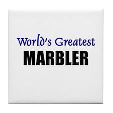 Worlds Greatest MARBLER Tile Coaster