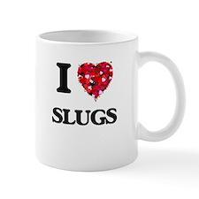 I love Slugs Mugs