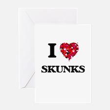 I love Skunks Greeting Cards