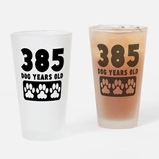 385 Dog Years Old Drinking Glass