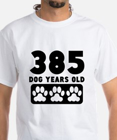 385 Dog Years Old T-Shirt