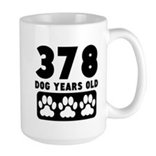 378 Dog Years Old Mugs