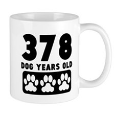 378 Dog Years Old Mugs