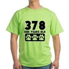 378 Dog Years Old T-Shirt