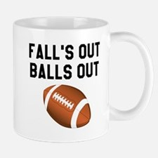 Fall's Out Balls Out Mugs
