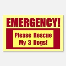 Rescue My 3 Dogs - Emergency Door/Window Sticker B