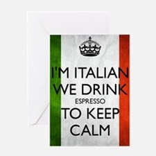 We Drink Espresso to Keep Calm Greeting Card