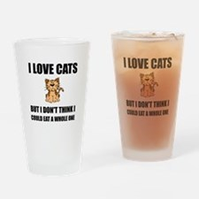 Eat A Whole Cat Drinking Glass