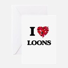 I love Loons Greeting Cards