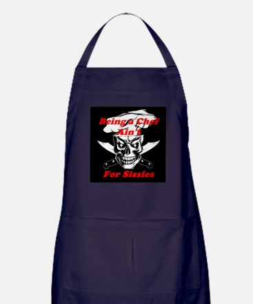 Being a Chef Ain't For Sissies Apron (dark)