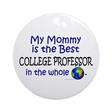 Best College Professor In The World (Mommy) Orname