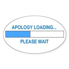 APOLOGY LOADING... Oval Sticker