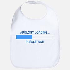 APOLOGY LOADING... Bib