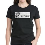 His Real Mother Women's Dark T-Shirt