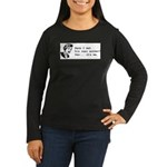 His Real Mother Women's Long Sleeve Dark T-Shirt